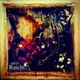 raichi(らいち)